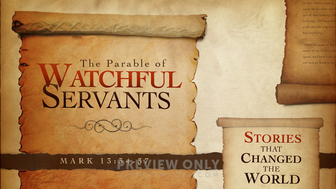 the parable of watchful servants